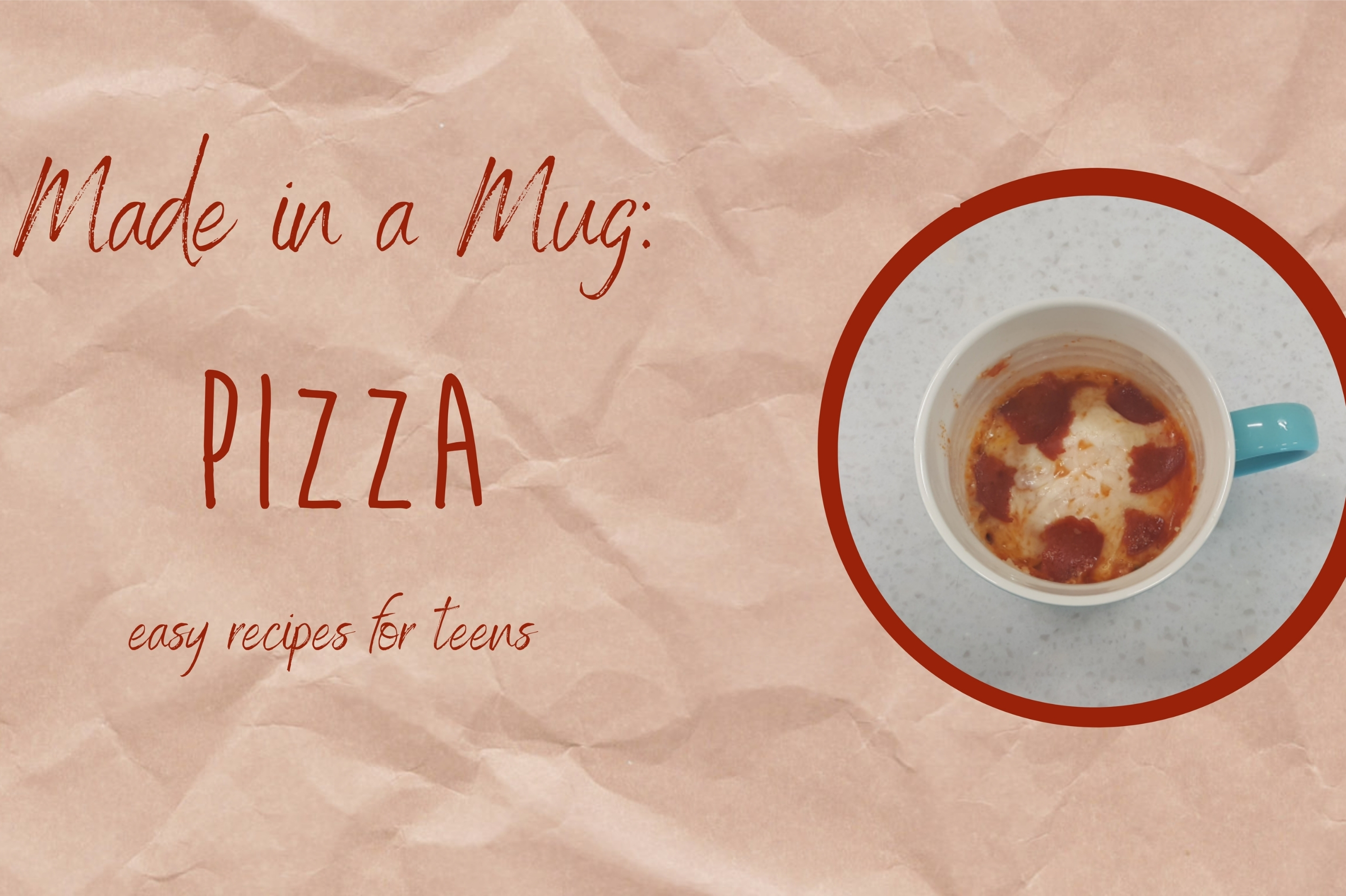 Made in a Mug: Pizza