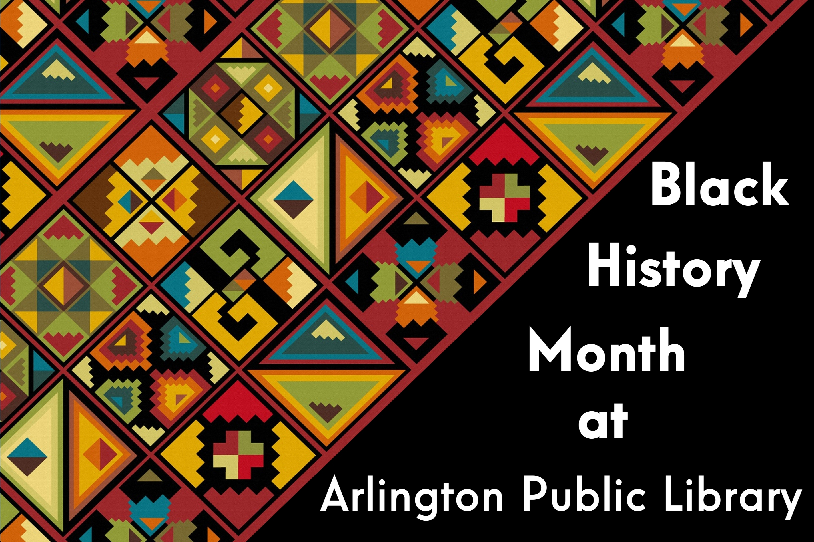 Celebrate Black History Month with Variety of Programs